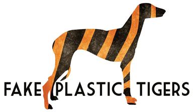 Fake Plastic Tigers
